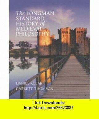 The longman standard history of medieval philosophy 9780321235145 the longman standard history of medieval philosophy 9780321235145 daniel kolak garrett thomson fandeluxe Gallery