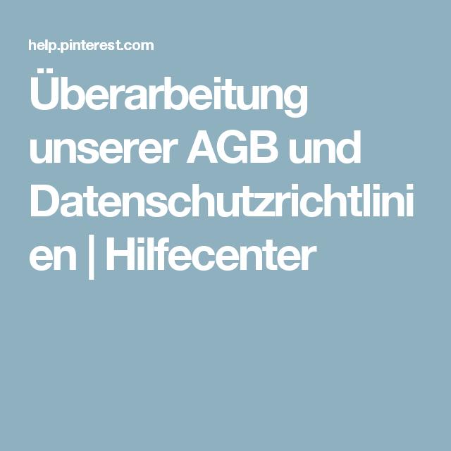 Überarbeitung unserer AGB und Datenschutzrichtlinien | Hilfecenter