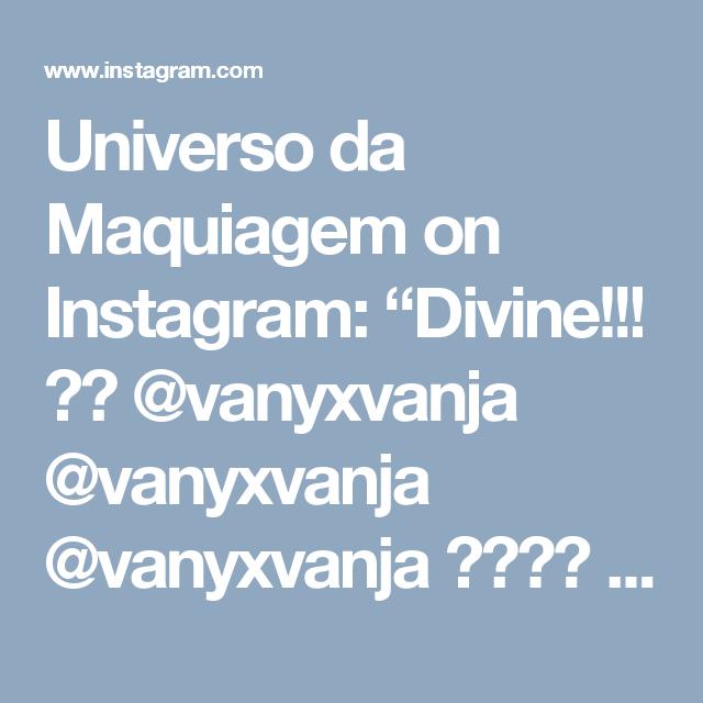 "Universo da Maquiagem on Instagram: ""Divine!!! 😍💕 @vanyxvanja @vanyxvanja @vanyxvanja ✨💕✨💕 #amazing #auroramakeup #anastasiabeverlyhills #beauty #beautiful #eyes #eyemakeup #fashion #girls #instamood #instalove #lips #makeup #maquiagem #mua #maquillage #maccosmetics #lipstick #motivecosmetics #pretty #stunning #instamakeup #universodamaquiagem #universodamaquiagem_oficial #vegas_nay #makeupaddict #wedding #universodamaquiagembrasil #vanyxvanja #bluemakeup"""