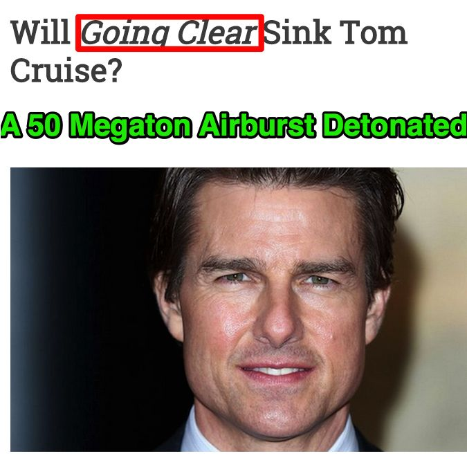 A 50 Megaton Airburst Detonated ➤ http://thedailybanter.com/2015/03/will-going-clear-sink-tom-cruise - 2015 04 11
