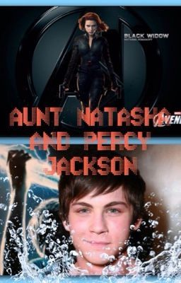 Aunt Natasha and Percy Jackson | percy jackson in 2019
