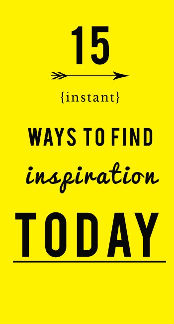 15 *instant* ways to be inspired today (even if you're REALLY not feeling inspired!) #thegoldengirl #thegoldengirlblog