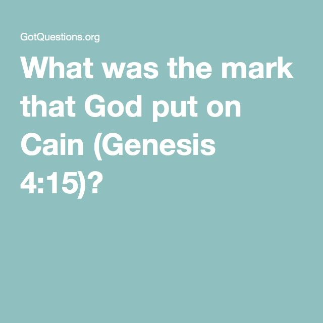 What Was The Mark That God Put On Cain