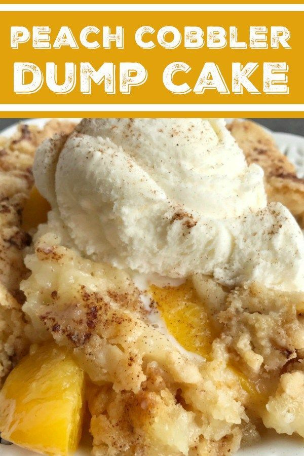 Peach Cobbler Dump Cake | Cobbler | Dump Cake | Peach Desserts | 4 Ingredients is all you need for this easy, and delicious dessert. Serve with vanilla ice cream for the best family dessert. | #easydessertrecipes #dessert #dumpcake #peaches #peachcobblerpoundcake
