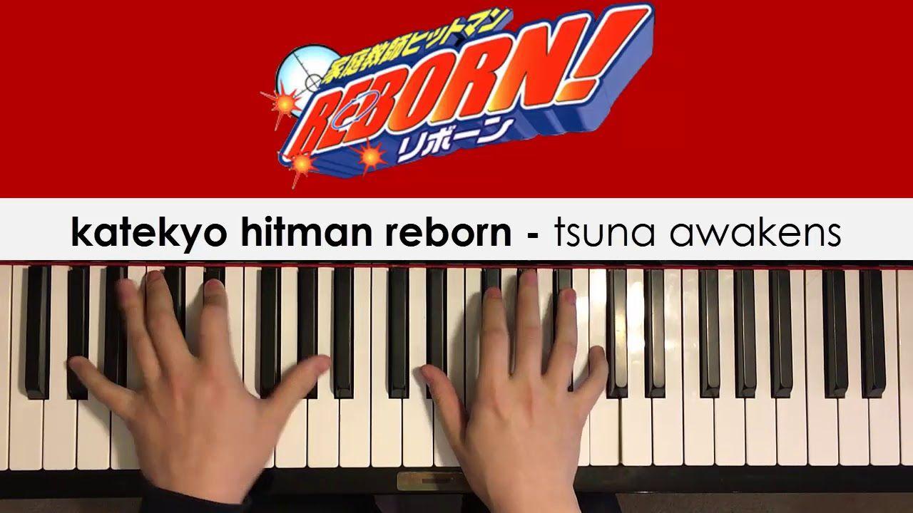 Katekyo Hitman Reborn Tsuna Awakens Piano Cover Dedication 456 Piano Cover Free Piano Lessons Hitman Reborn