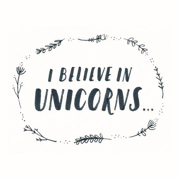 What if i believe in unicorns handmade handtype