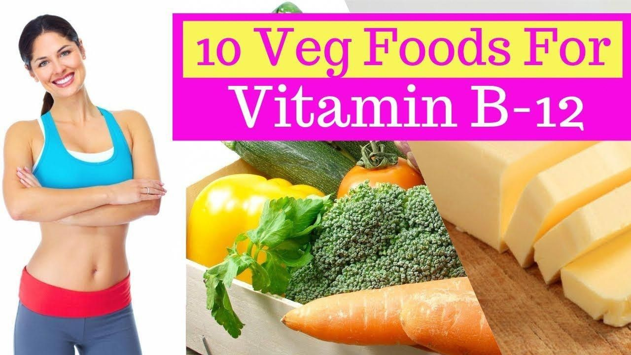 Rich Source of Vitamin B12 Top 10 foods for vegetarians