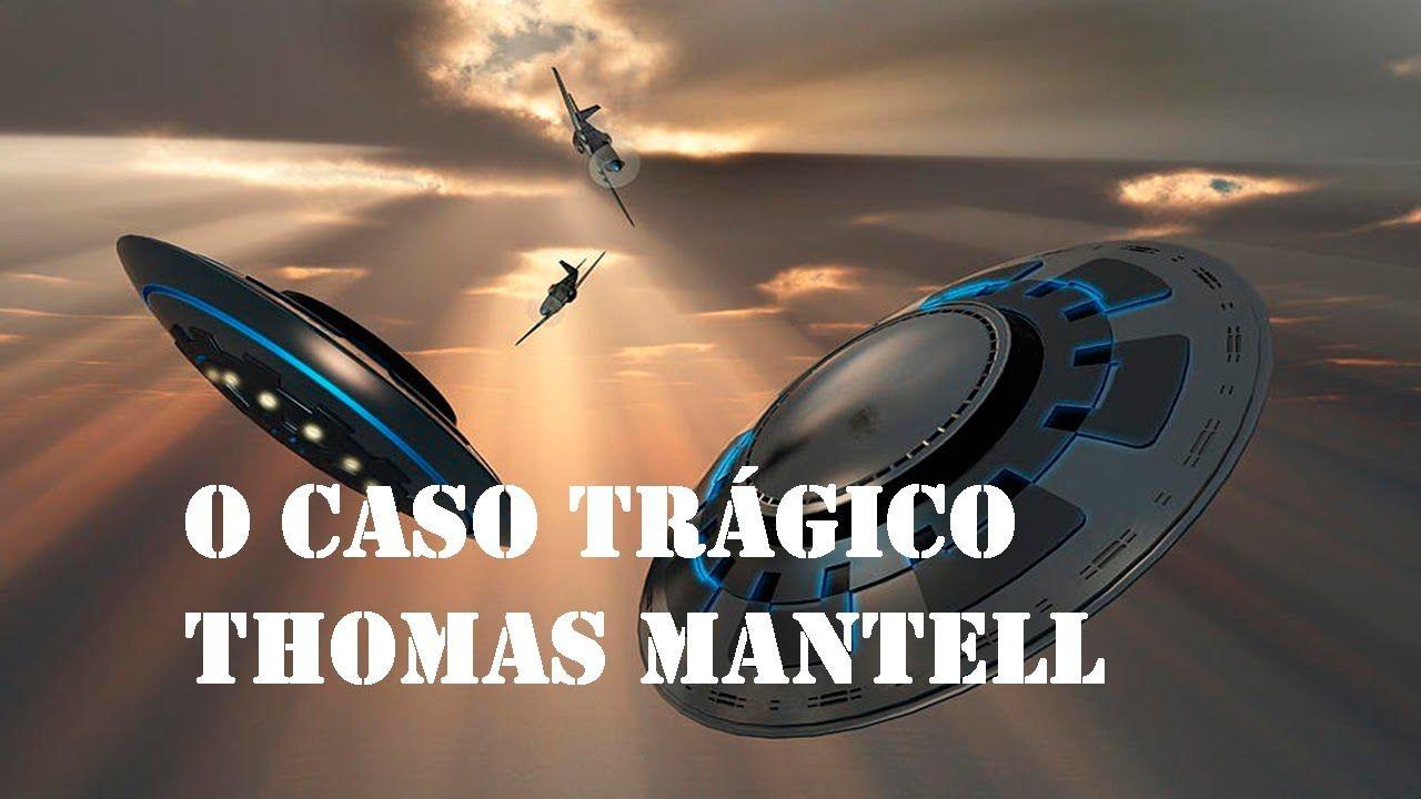 O Caso Trágico Thomas Mantell