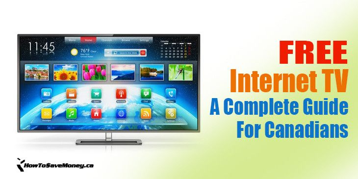 Free Internet Tv A Complete Guide For Canadians Free