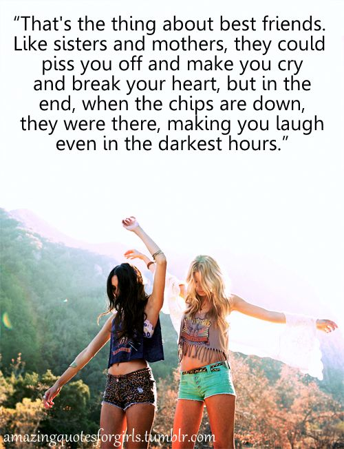Amazing Quotes For Girls Friends Quotes Best Friend Quotes Friends Are Like