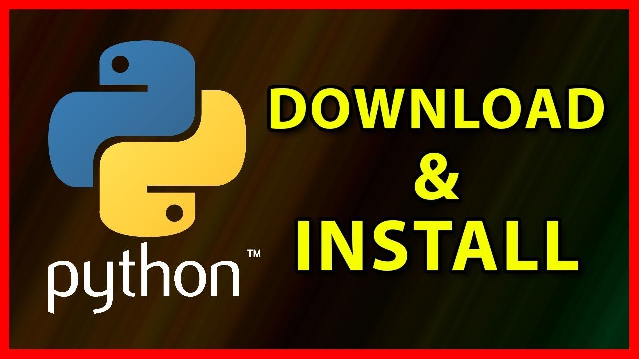 How to Download and Install Python on Windows 10 - Tutorial