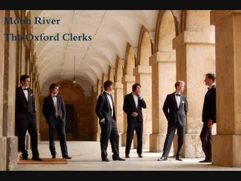 Moon River (The Oxford Clerks)