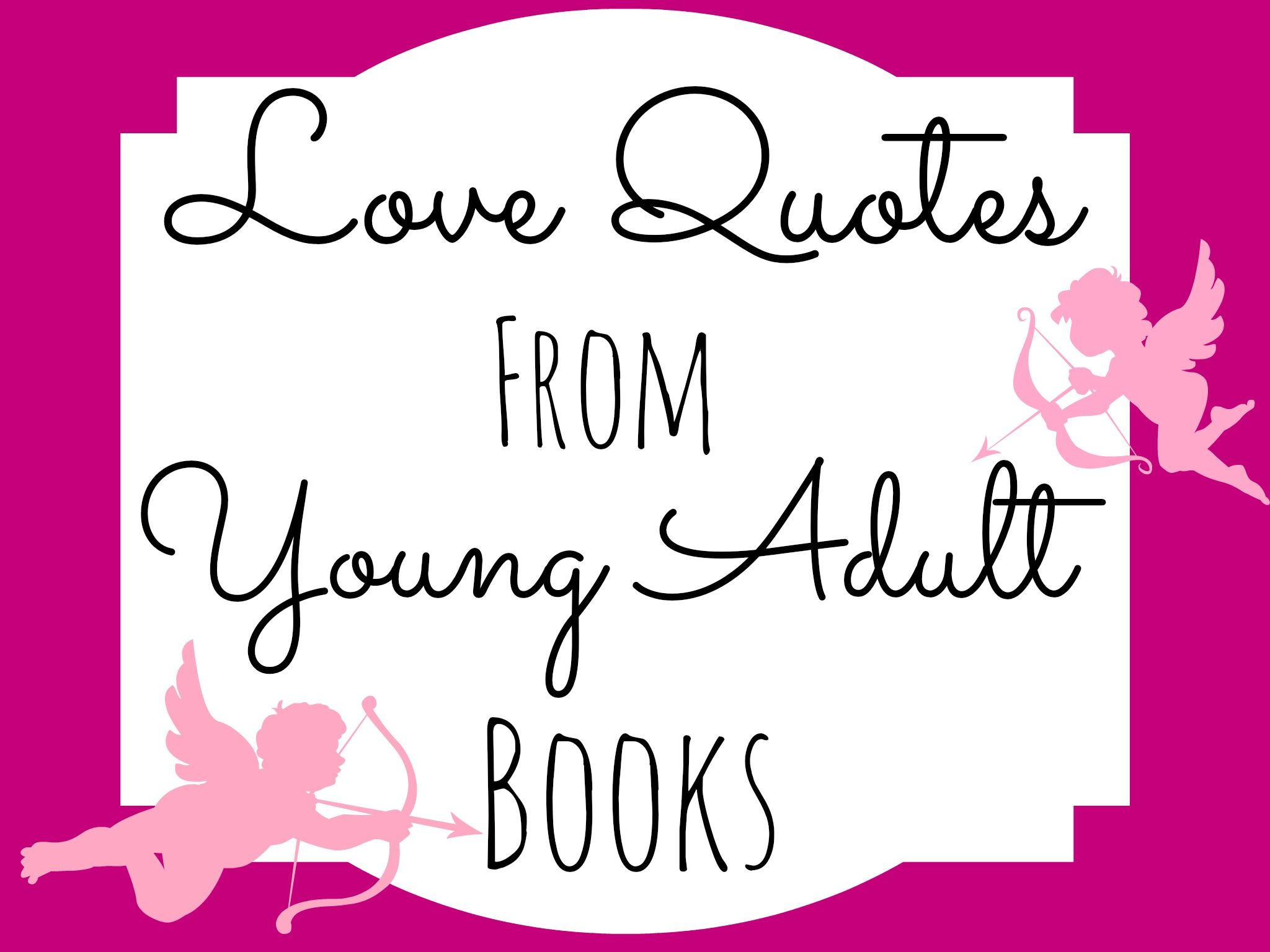 Love Quotes From Young Adult Books- Readbreatherelaxcom -8689