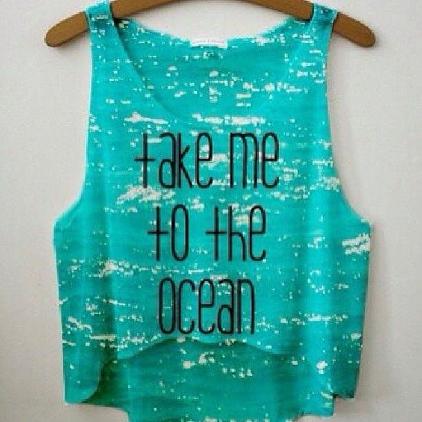 Take Me To The Ocean Shirt Cool Outfits Fashion Cute Crop Tops