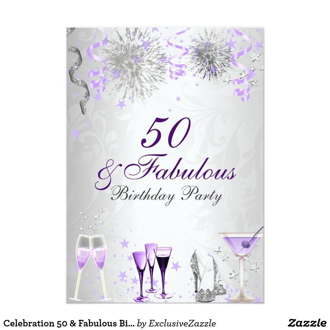Celebration 50 & Fabulous Birthday Invitation | { Happy Birthday ...