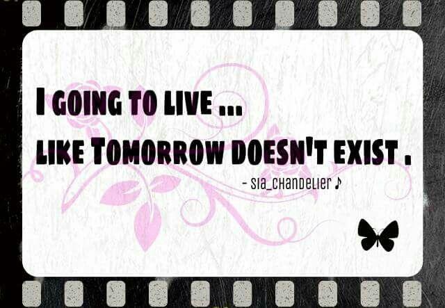 Voy a Vivir , como si Mañana NO existiera\