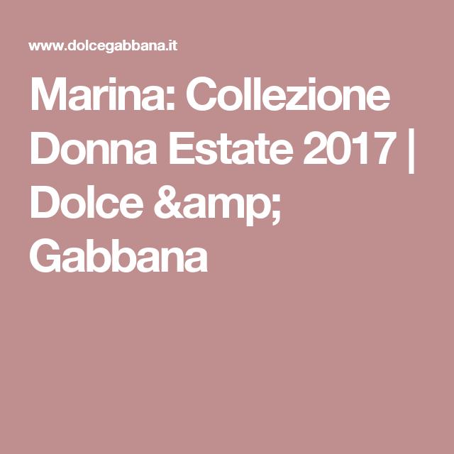 Marina: Collezione Donna Estate 2017   Dolce & Gabbana