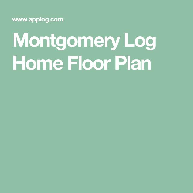 Montgomery Log Home Floor Plan