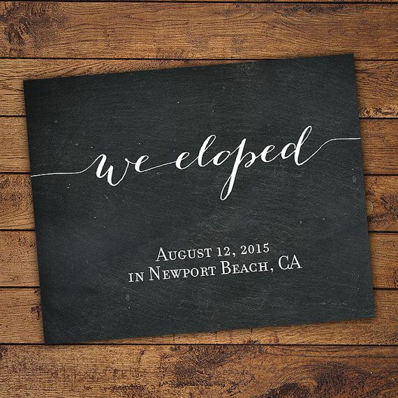 Printable Elopement Announcement We Eloped Calligraphy Got Hitched Chalkboard Sign Photo Prop Just Married Did Mb153