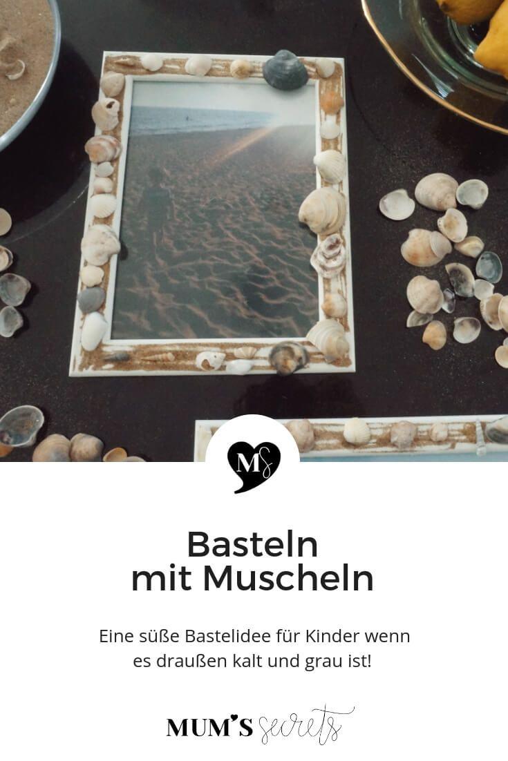 Basteln mit Muscheln - MUM'S secrets #sommerlichebastelarbeiten