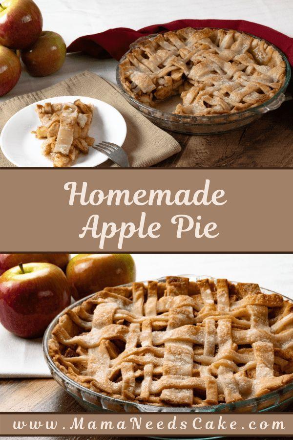 Homemade Apple Pie - Mama Needs Cake Homemade Apple Pie | Mama Needs Cake  Homemade Apple Pie | Mam