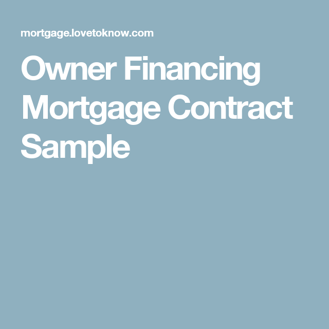 Owner Financing Mortgage Contract Sample | Just Stuff | Pinterest