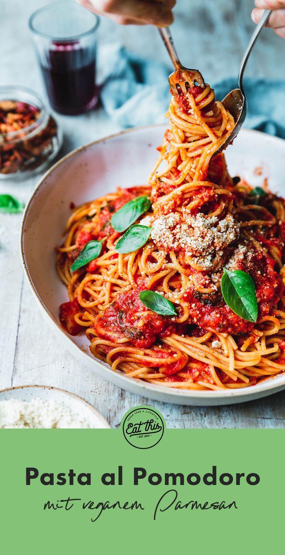 Spaghetti Napoli? Pasta al Pomodoro! · Eat this! Foodblog • Vegane Rezepte • Stories #vegetarischerezepteschnell