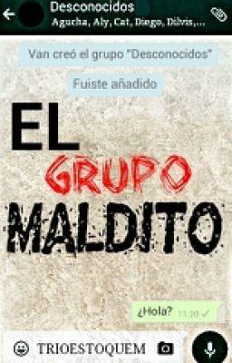 El Grupo Maldito #wattpad #terror