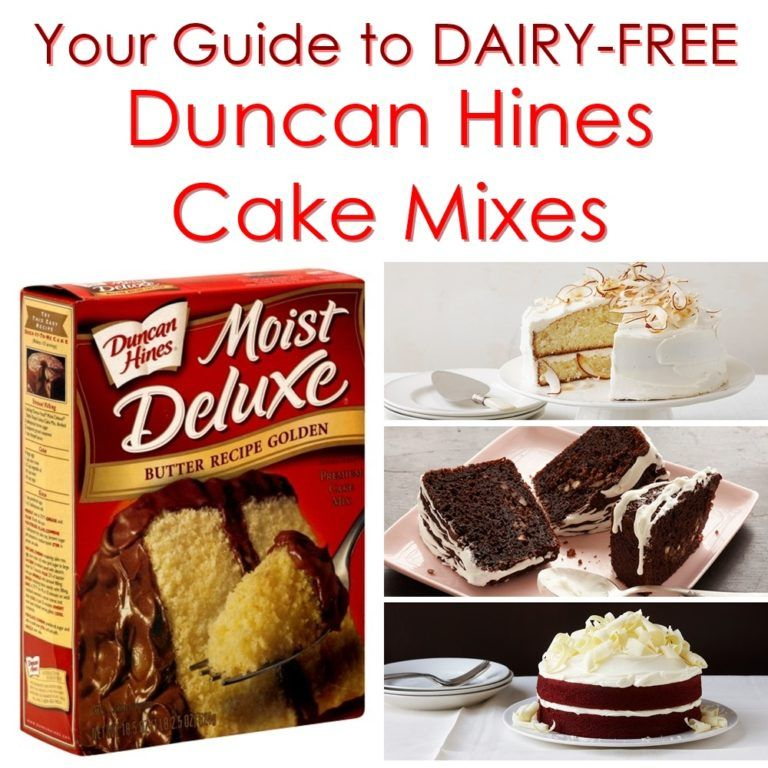 Duncan Hines Cake Mixes The Dairy Free Options Dairy Free Cake Dairy Free Cupcakes Vegan Cake Mix
