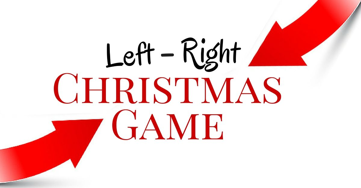 The Left-Right Christmas Game: Pass It On!   Left right christmas game, Christmas games ...