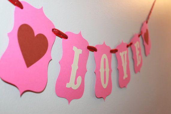 Valentine's Day Banner by littleshoppeofpaper on Etsy, $15.00