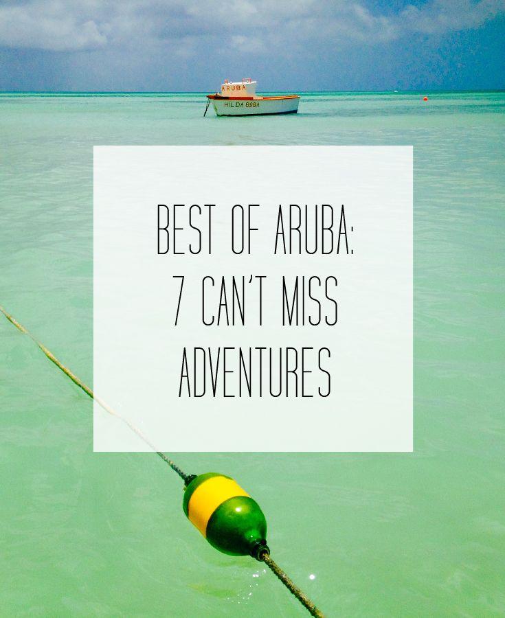 The Best Of Aruba 7 Canu0027t Miss Adventures