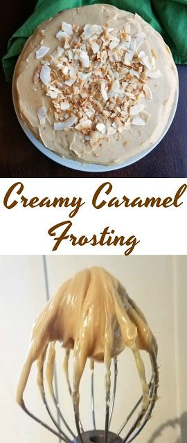 This Frosting Comes Together Really Easily And Starts With A Can Of Sweetened Condensed Milk To Make It Ex Condensed Milk Recipes Milk Recipes Caramel Frosting