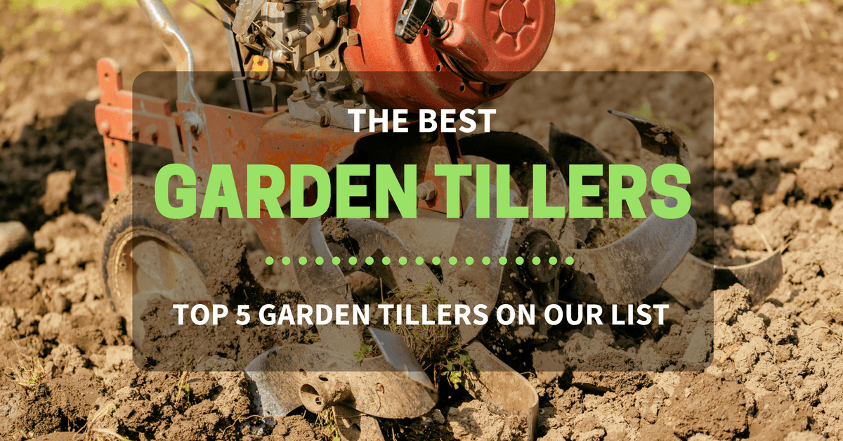 Best Rear Tine Garden Tiller 2018 Top 5 Garden Tillers Reviews
