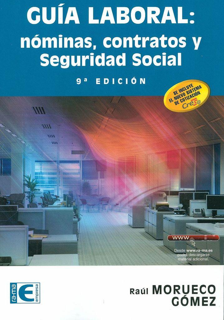 """https://flic.kr/p/tE2C25   uía laboral : nóminas, contratos y seguridad social / Raúl Morueco Gómez, 2015   <a href=""""http://encore.fama.us.es/iii/encore/record/C__Rb2661280?lang=spi"""" rel=""""nofollow"""">encore.fama.us.es/iii/encore/record/C__Rb2661280?lang=spi</a> B E 331 MOR"""