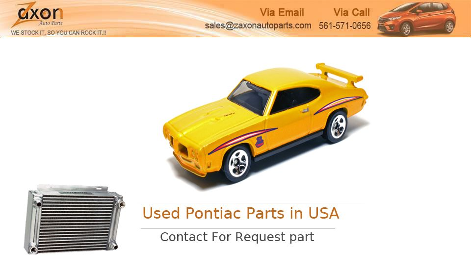 Looking for Used #Pontiac in USA? Zaxon auto parts offers a wide ...