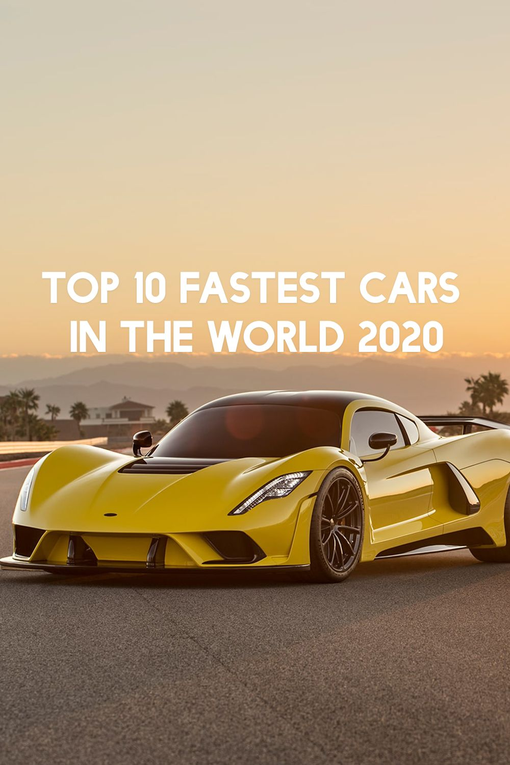 Top 10 Fastest Cars In The World 2020 Top 10 Fastest Cars Car In The World Fast Cars