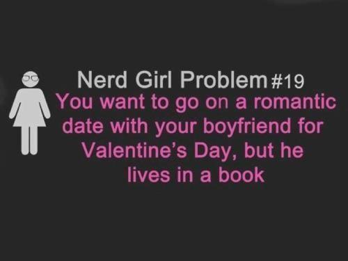 Nerd girl problem #19