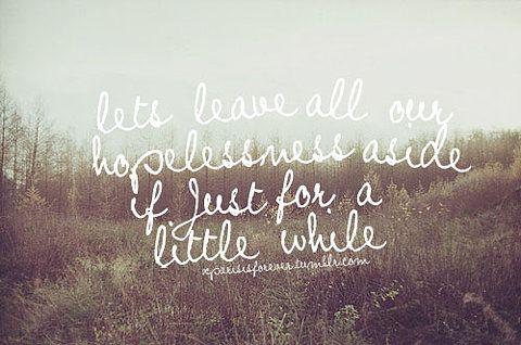 let's leave...