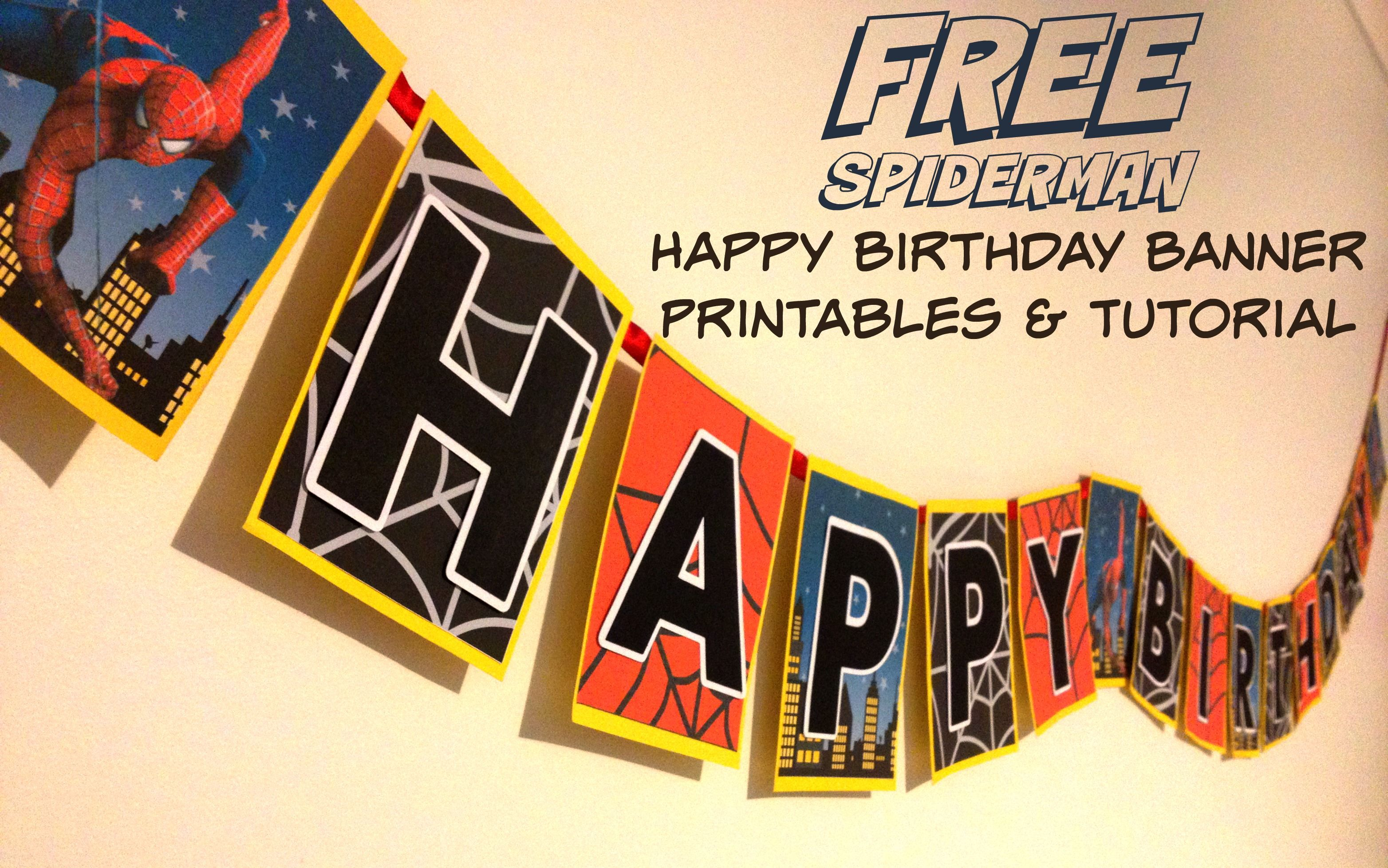 How to make a Spiderman Superhero Happy Birthday banner ...