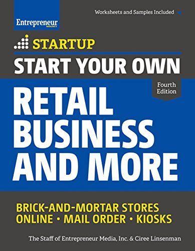 Start Your Own Retail Businesore Brick And Mortar S Online Mail Orders Kiosks By Ciree Linsenman Entrepreneur Media