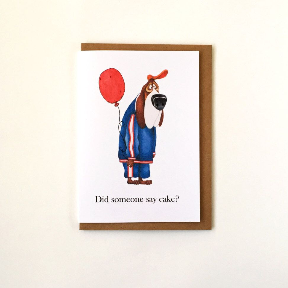 Did someone say cake dog birthday card happy birthday greeting dog birthday card happy birthday greeting card funny animal kristyandbryce Image collections