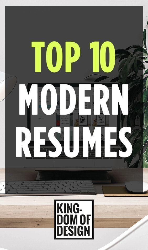 MODERN RESUMES - TOP 10 - BEST RESUMES Top Resumes Pinterest - modern resumes