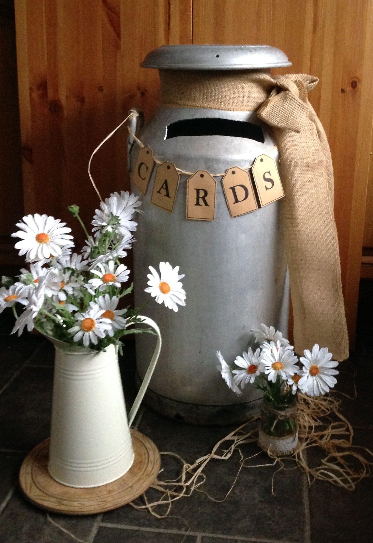Wedding post box decorations  Hessian milk churn for cards  vintage wedding ideas  Pinterest