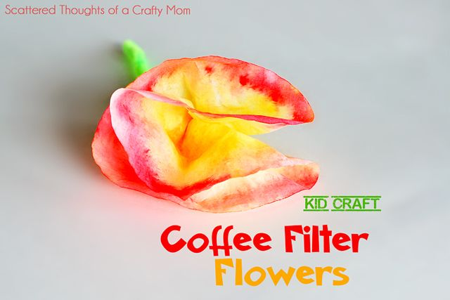 Fun and easy kid craft:  Coffee Filter Flowers from Scattered Thoughts of a Crafty Mom