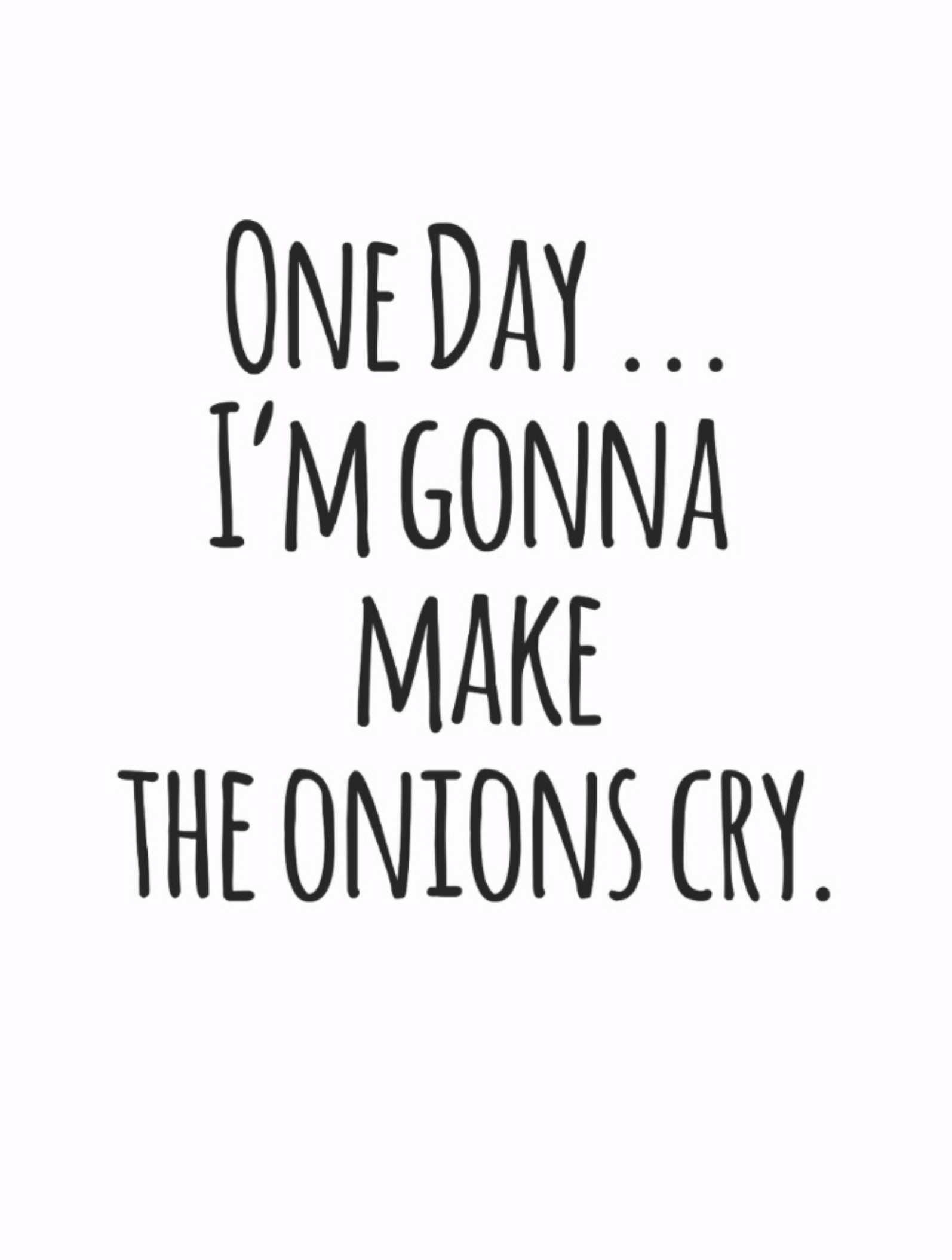 Humoroushits Onions Cry Handwritten Black And White Quote Postcard Funny Health Quotes Quotes White Pretty Quotes