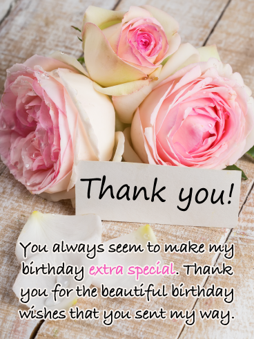 Beautiful Roses Thank You Card For Birthday Wishes Birthday Greeting Cards By Davia Thank You For Birthday Wishes Birthday Wishes For Friend Thanks For Birthday Wishes