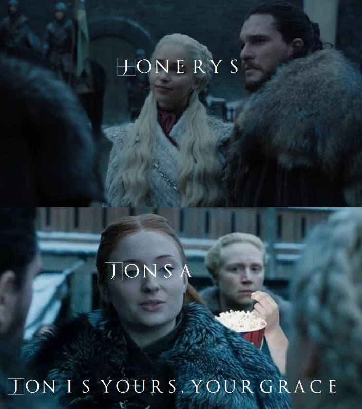 jonerys vs jonsa meme game of thrones season 8 p Game