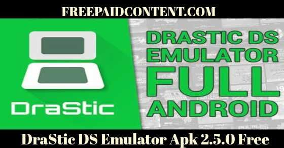 DraStic DS-Emulator Apk 2 5 0 download for Android zero root
