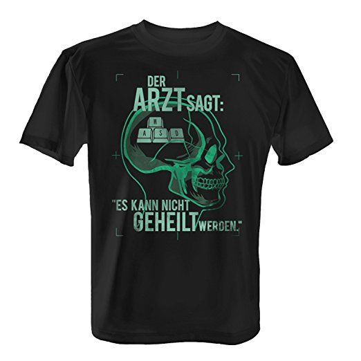 Fashionalarm Herren T-Shirt - Der Arzt sagt es kann nicht geheilt werden -  Gaming Tastatur   Fun Shirt mit lustigem Spruch & Motiv Gamer Zocken, Fa…
